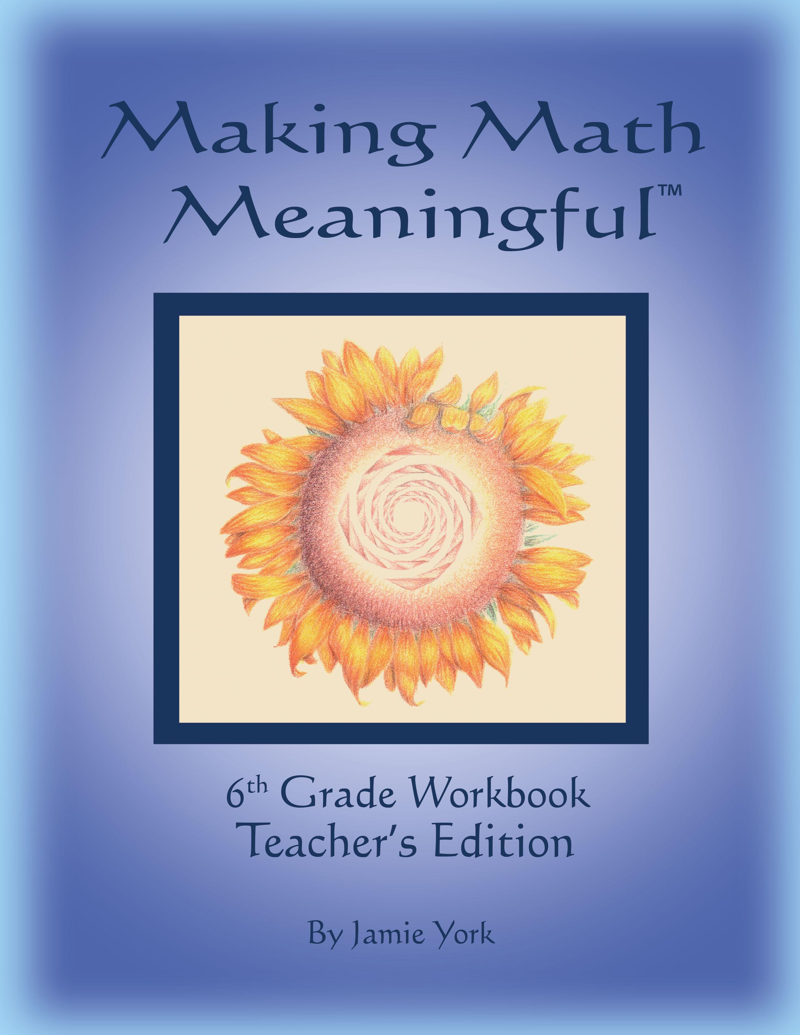 6th Grade Workbook - Teacher's Edition - Jamie York Press