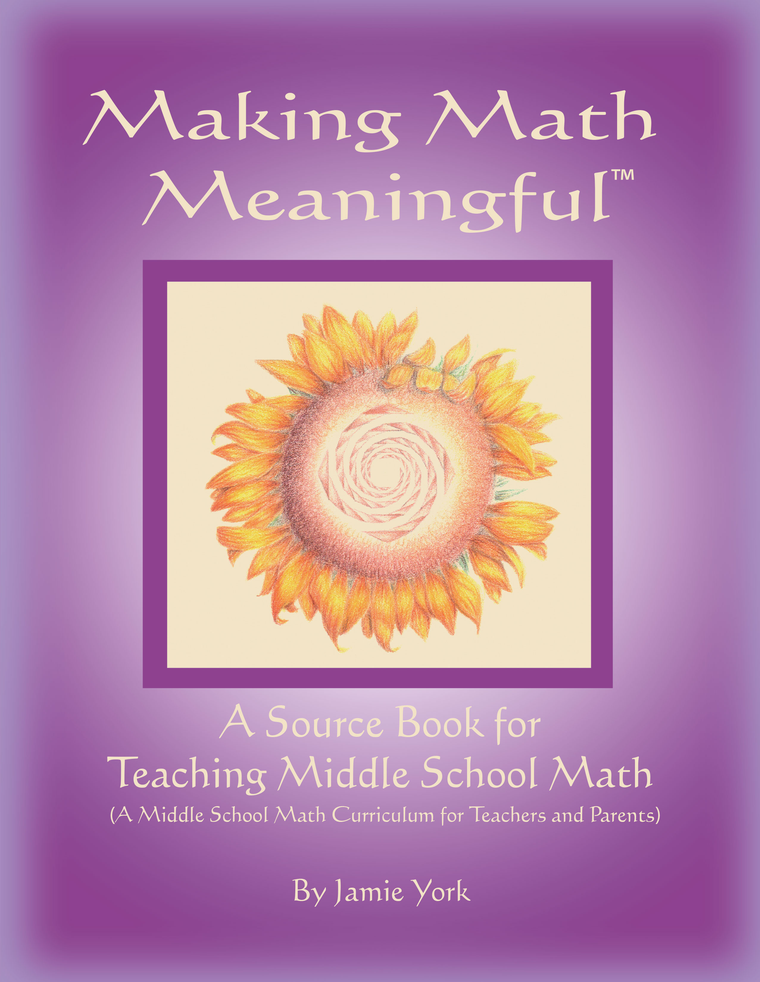 Why Parents Need To Teach Middle >> Source Book For Teaching Middle School Math Jamie York Press